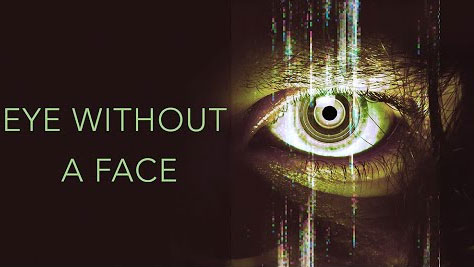 Eye Without a Face (2021) Full Movies Full HD Watch Online Free