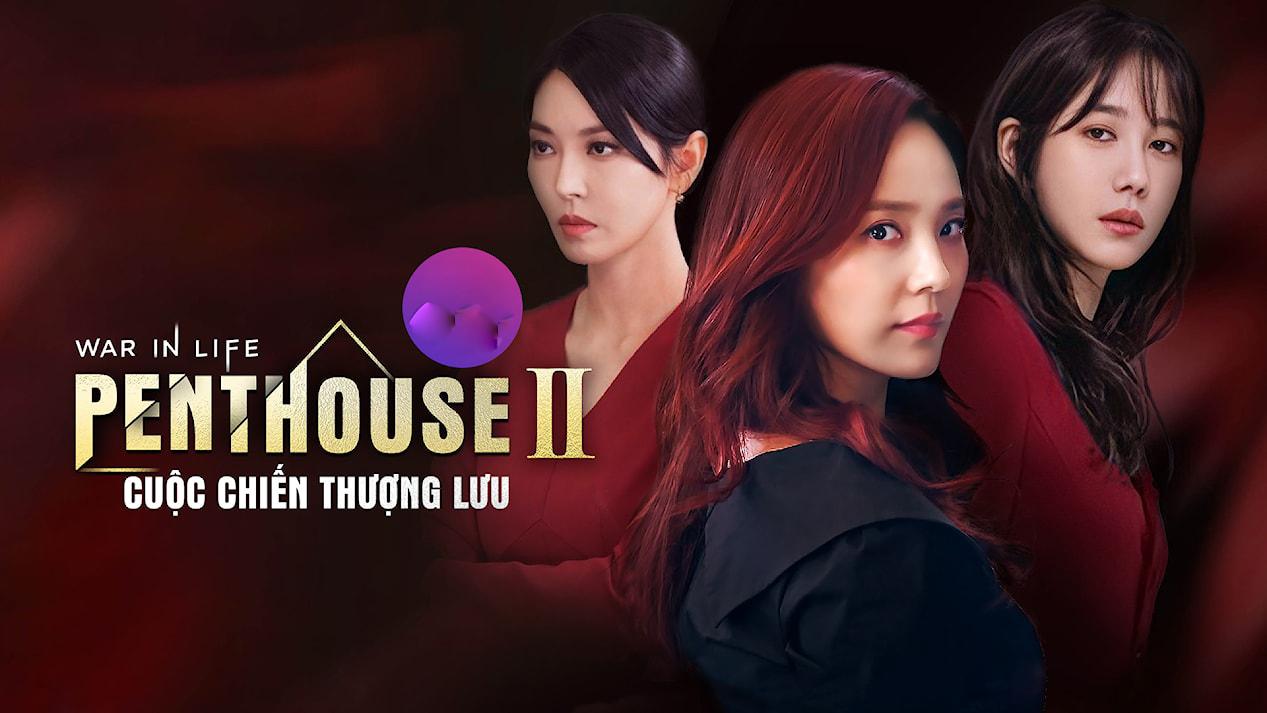 Phim Cuộc Chiến Thượng Lưu  Penthouse Phần 1 Full HD Thuyết Minh