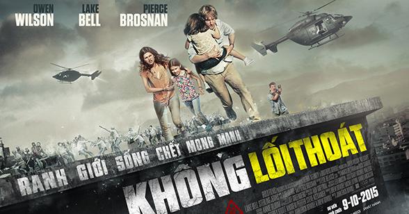 Phim Không Lối Thoát thuyết minh Pierce Brosnan, Owen Wilson Phim hành động Mỹ chiếu rạp